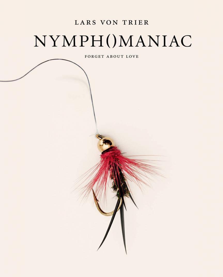 Lars von Trier. Nymph()maniac (Nymphomaniac)
