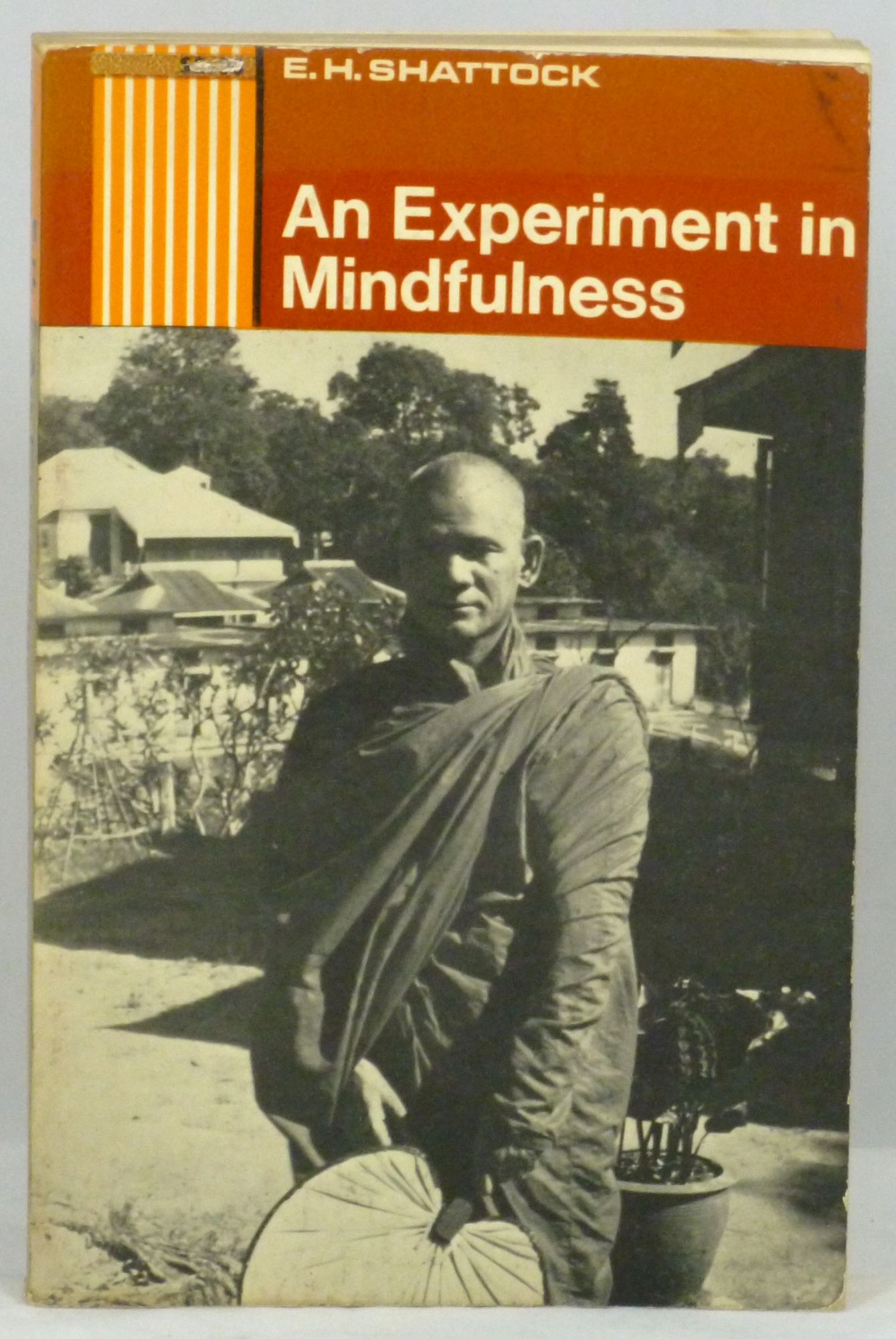 Ernest Henry Shattock. An Experiment in Mindfulness